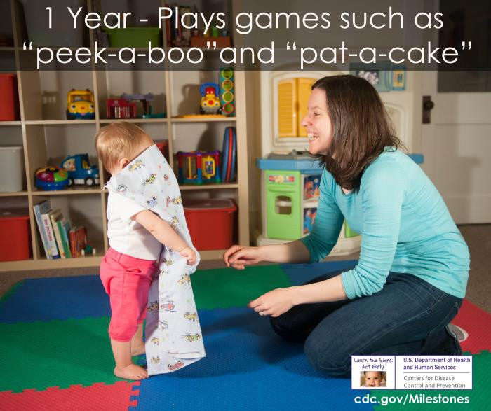 "Plays games such as ""peek-a-boo"" and ""pat-a-cake"""