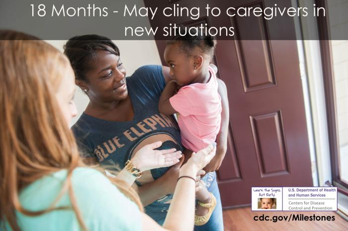 May cling to caregivers in new situations